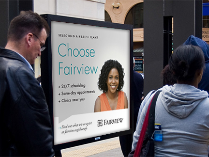 Bill Rogers Design - Fairview Advertising - Fairview Clinics - Metro Transit Advertising - Campaign Ads - Outdoor Advertising
