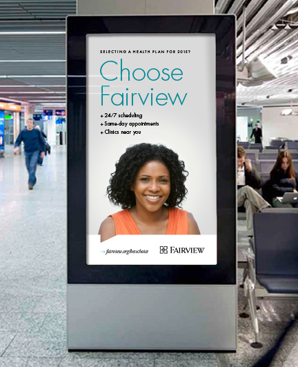 Bill Rogers Design - Fairview Advertising - Fairview Clinics - MSP Airport Advertising - Campaign Ads